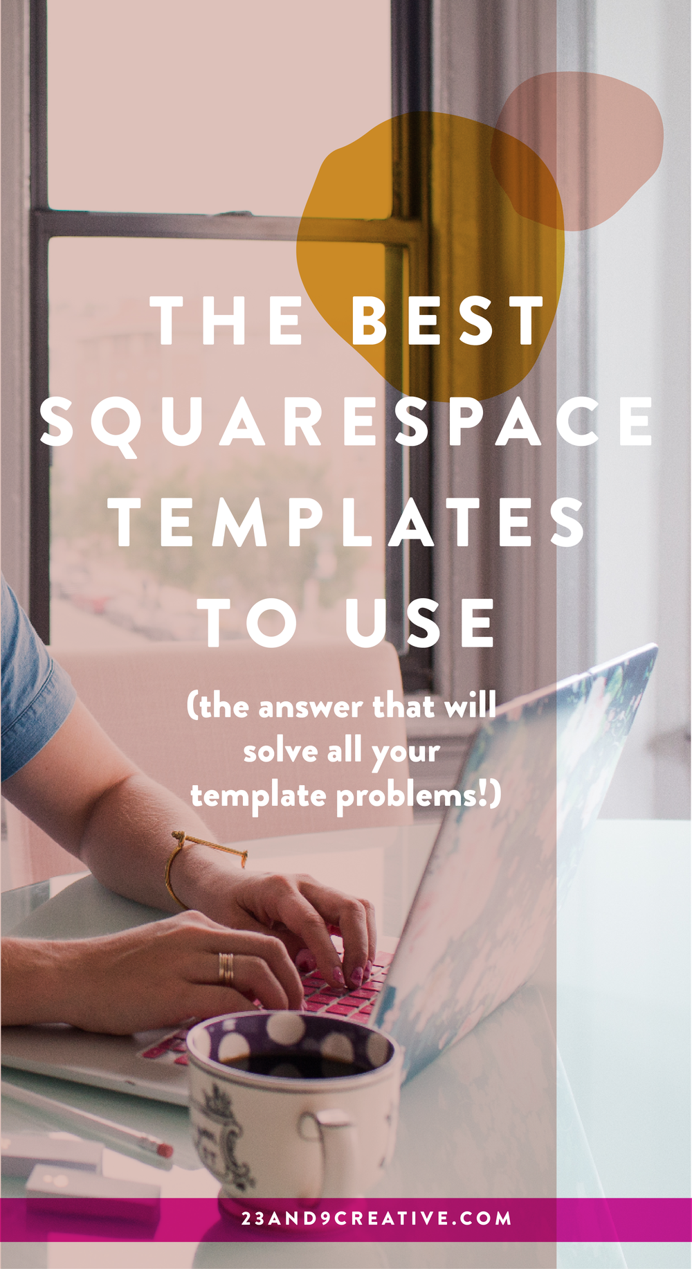 The Best Squarespace Templates to Use