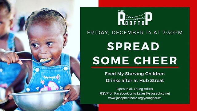 Instead of our December Rooftop event, we will be spreading some Christmas cheer together this Friday! Wear a festive Christmas sweater and join us at Feed My Starving Children! 🎄 The Rooftop will resume January 24th! #sjyoungadults