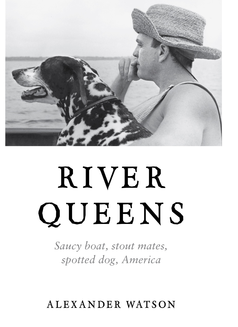 Dust jacket  for  River Queens: Saucy boat, stout mates, spotted dog, America