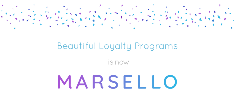 beautiful loyalty programs is now marsello.png