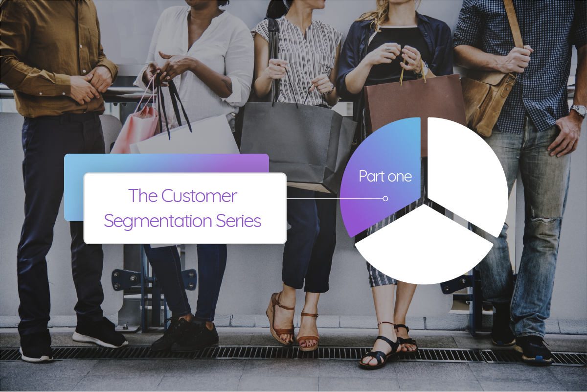 Customer Segmentation Series Part One Cover Image