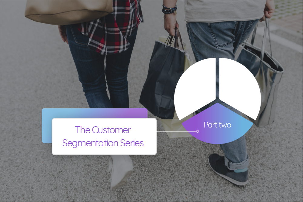 Customer Segmentation Series Part Two Cover Image
