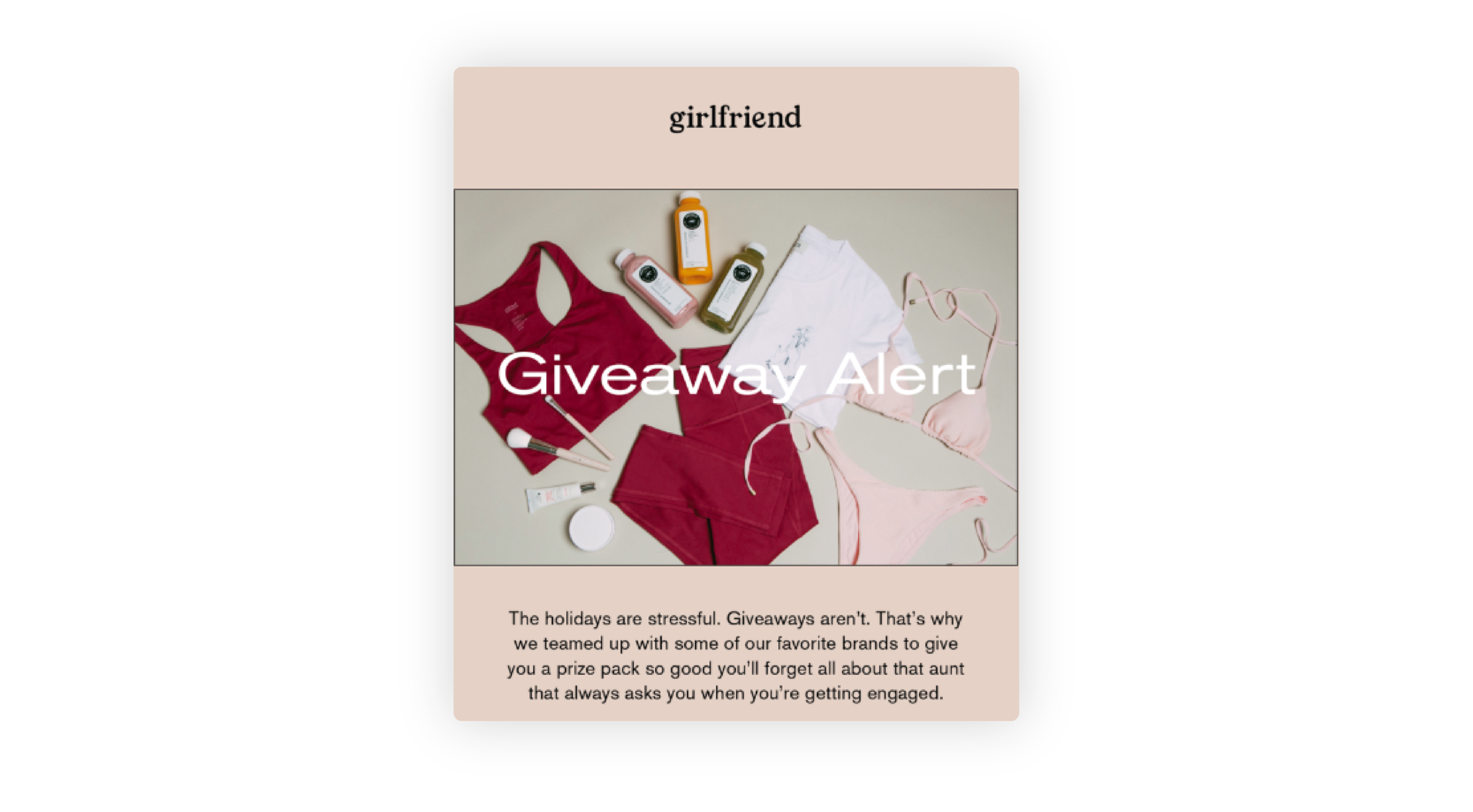 Girlfriend's Giveaway Alert email campaign offering customers a holiday season freebie