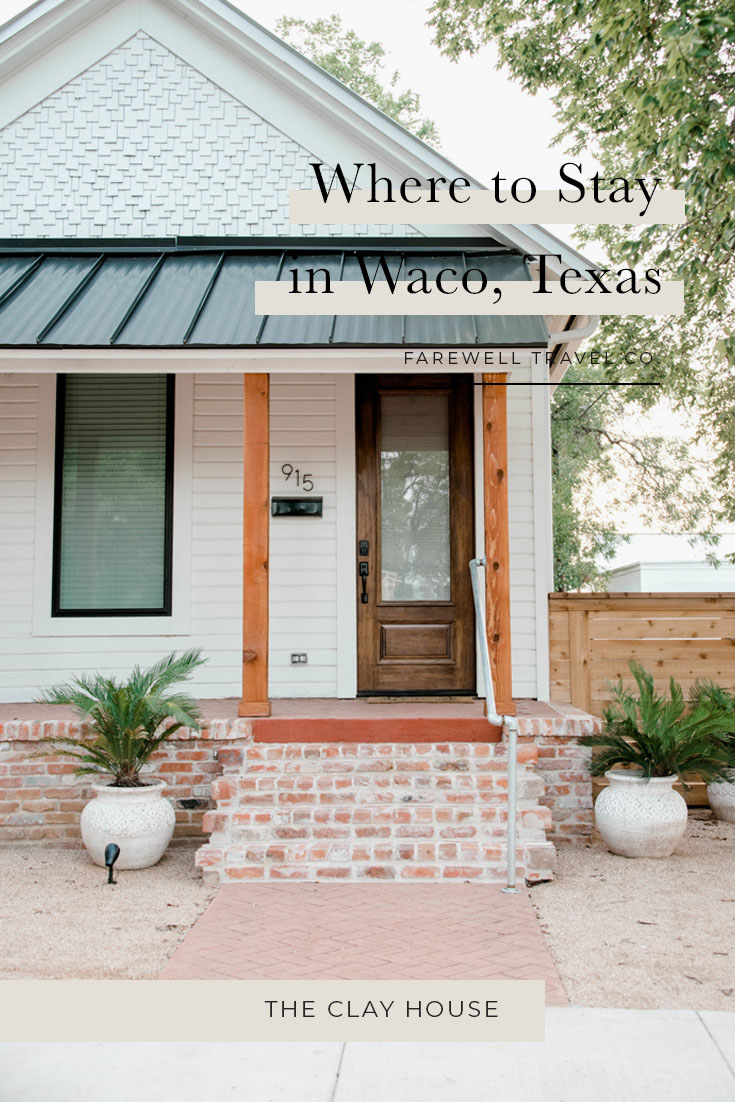 Where to Stay in Waco, Texas | The Clay House