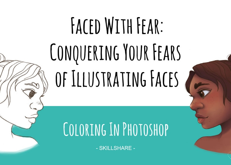 - Faced With Fear: Conquering Your Fears of Illustrating Faces - Coloring in Photoshop