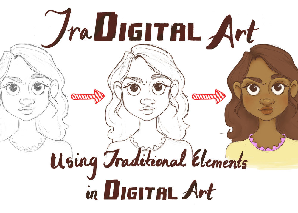 - TraDigital Art: Using Traditional Elements in Digital Art