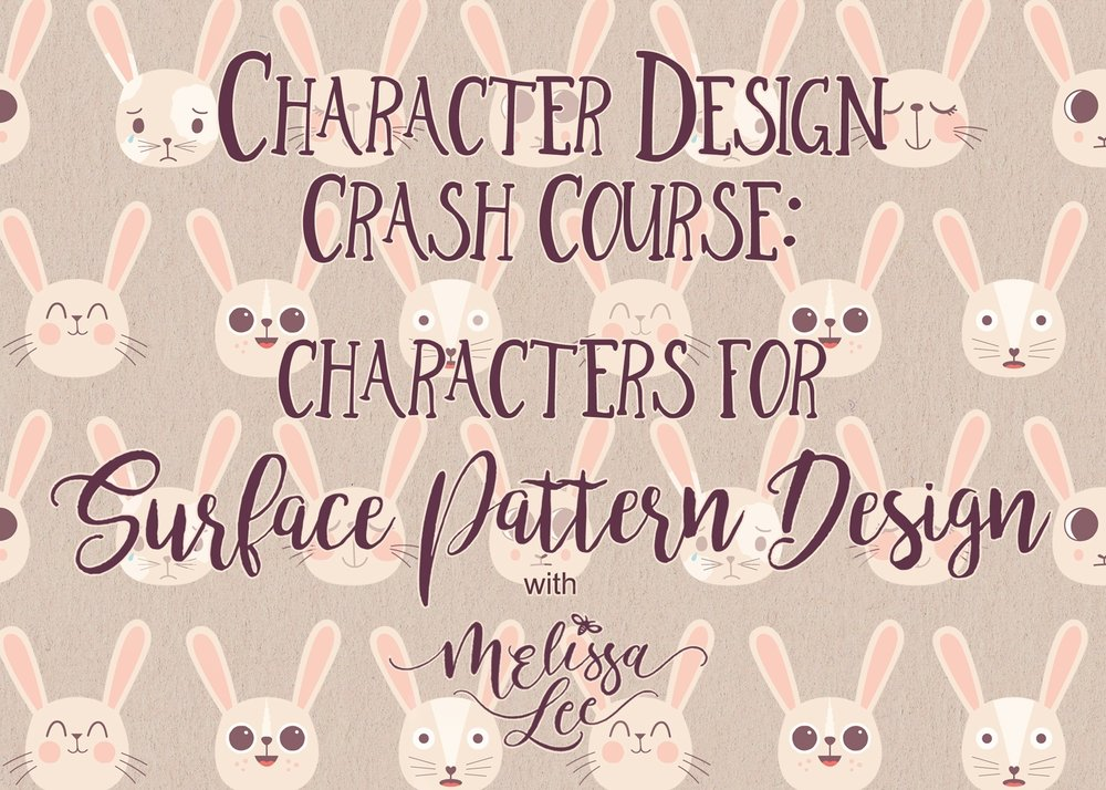 - Character Design Crash Course: Characters For Surface Pattern Design