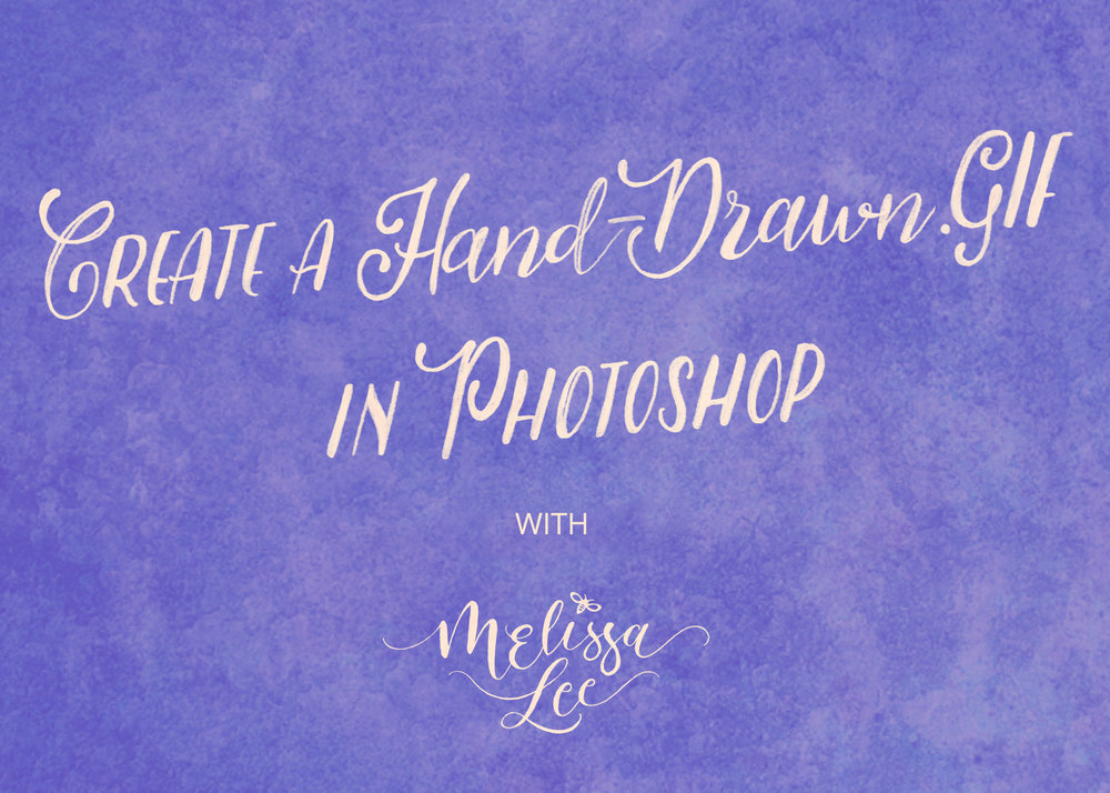 - Create a Hand-Drawn .GIF in Photoshop
