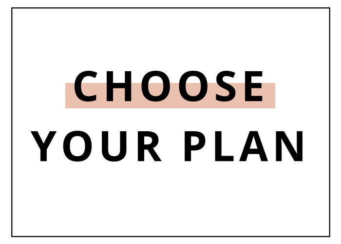 Step 1: Choose Your Plan -