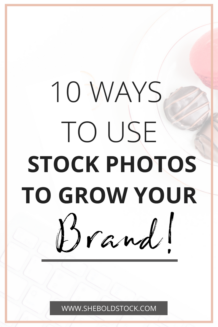 10 Ways to use stock photos for your brand.png