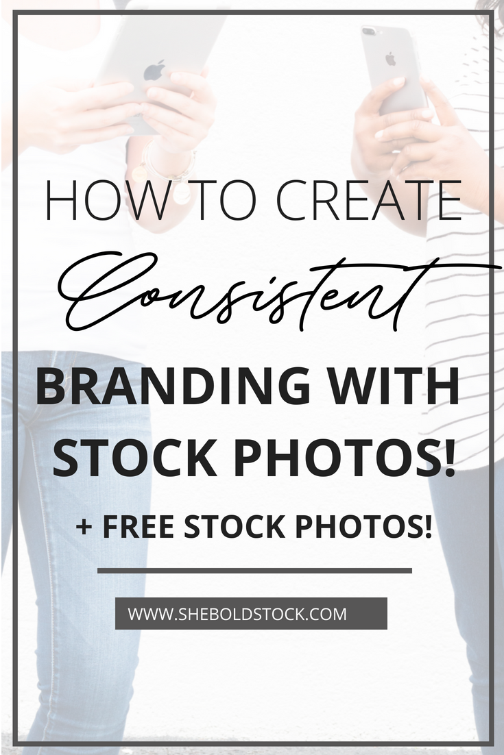 How to create consistent brand with Stock photos!