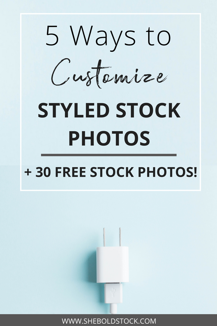 5 Ways to Customize Styled Stock Photos