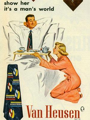 van-heusen-show-her-its-a-mans-world-sexist-vintage-ad.jpg