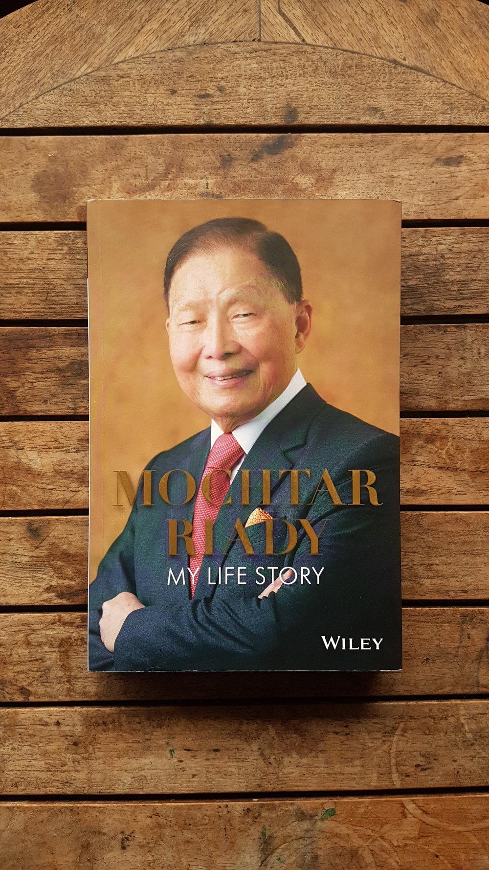 Mochtar Riady: My Life Story