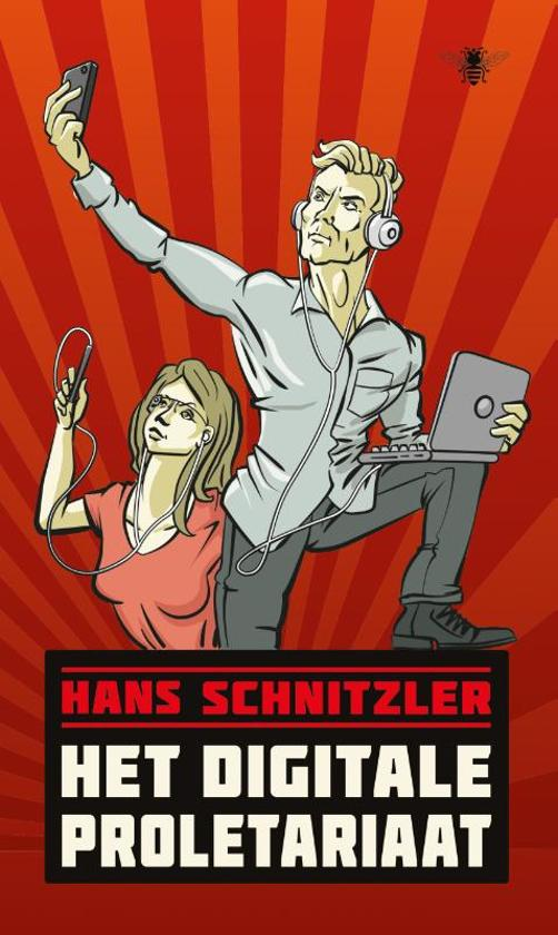 Hans Schnitzler – Het Digitale Proletariaat
