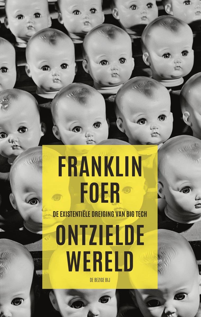 Franklin Foer – Ontzielde wereld