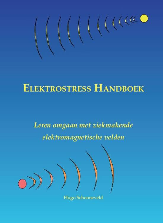 Hugo Schooneveld - Elektrostress Handboek