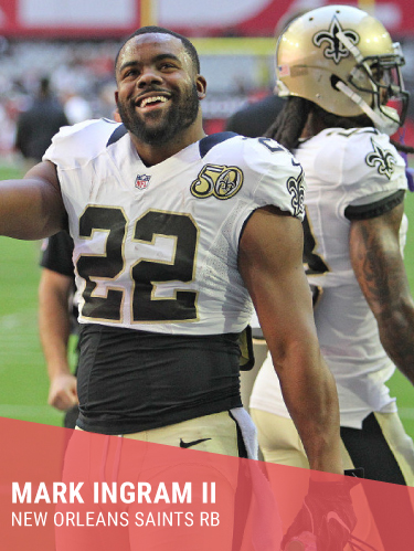 MARK INGRAM II   Hometown: Flint, MI  College: University of Alabama  Heisman Trophy Winner & 2x Pro Bowl  Instagram:  @markingram22   Twitter:  @markingram22    Facebook:  @MarkIngramII