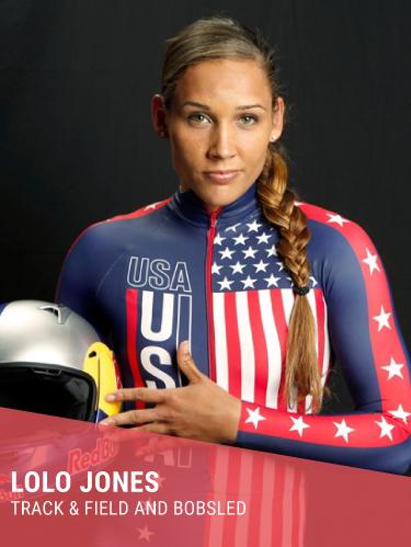 LOLO JONES   Hometown: Des Moines, IA  College: LSU  2x Summer Olympian, 1x Winter Olympian  Instagram:  @lolojones   Twitter:  @lolojones   Facebook:  @lolojones