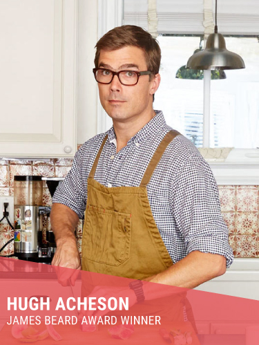 HUGH ACHESON   Resides in: Atlanta, GA  Restaurants: 5&10, The National (Athens, GA), Empire State South (Atlanta, GA), Spiller Park Coffee (Atlanta), Achie's (Omni Atlanta), and Punchbowl Social  Instagram:  @hughacheson   Twitter:  @hughacheson   Facebook:  @hugh.acheson