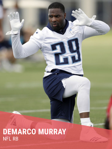DEMARCO MURRAY   Hometown: Las Vegas, NV  College: University of Oklahoma  NFL Player of the Year, 3x Pro Bowl & NFL Rushing Champion  Instagram:  @demarcomurray   Twitter:  @demarcomurray
