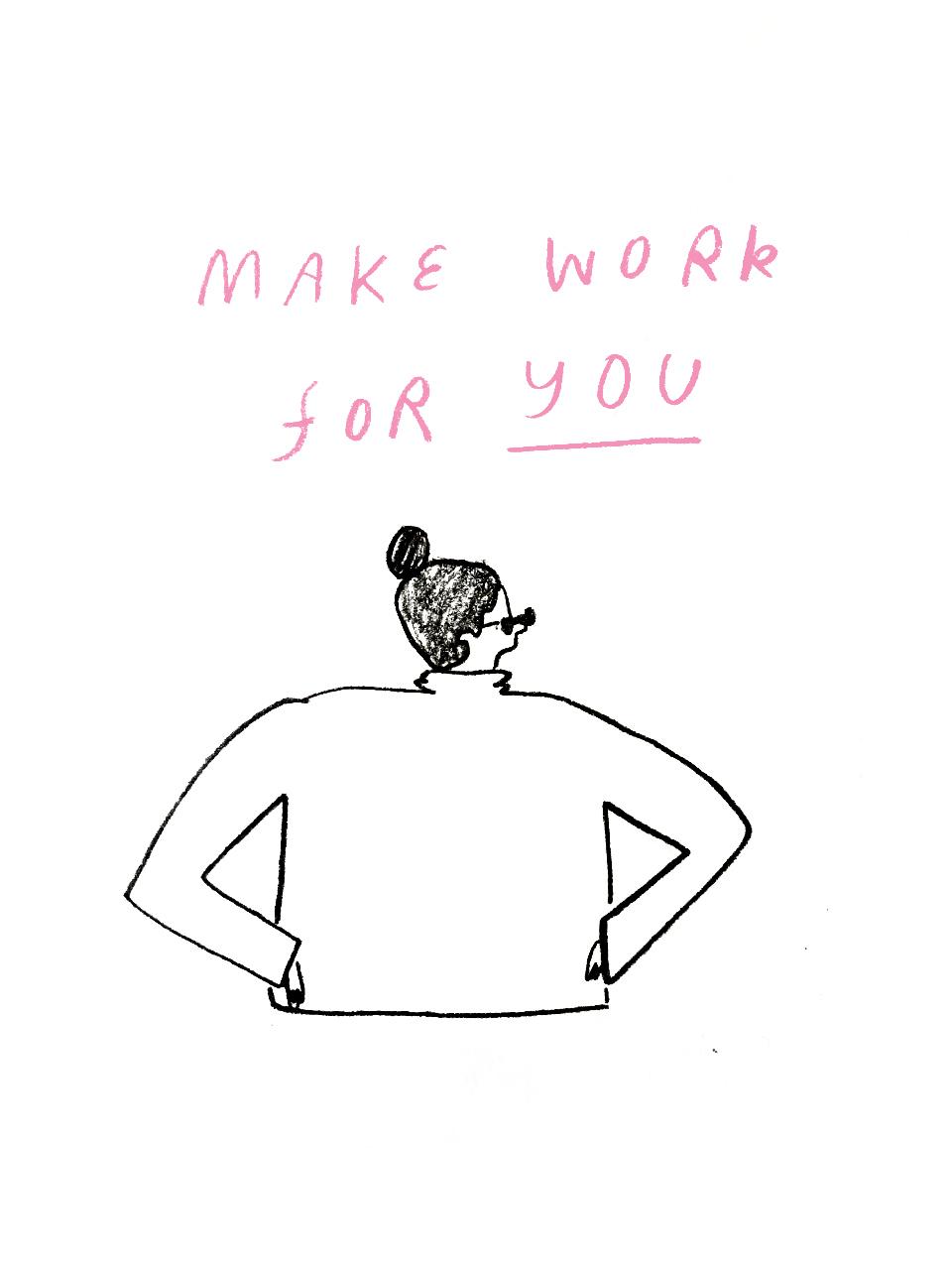 Make Work For You.jpg