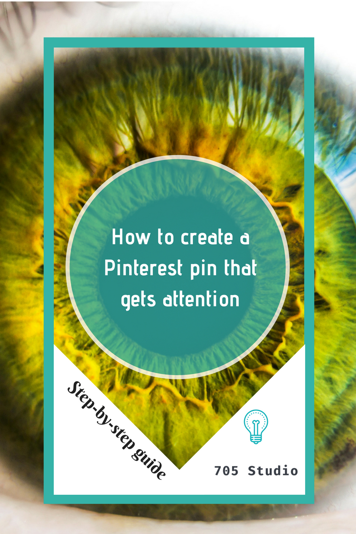 How to create a Pinterest Pin that gets attention