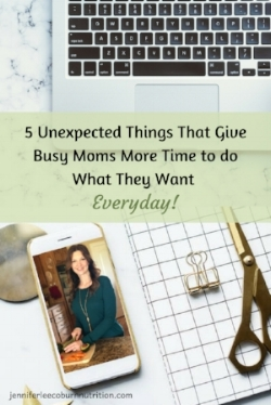 5 unexpected things that give busy moms more time to do what they want everyday (1).jpg
