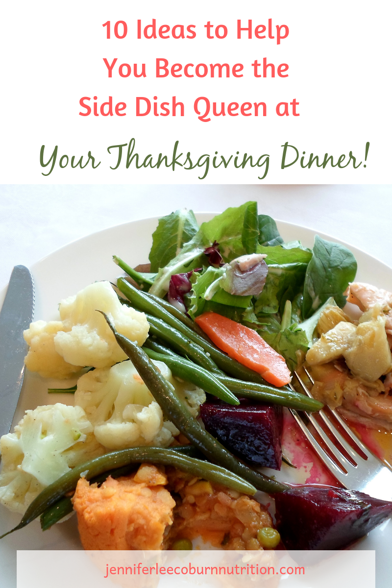 10 Ideas to Help You Become the Side Dish Queen at Your Thanksgiving Dinner! - blog.png