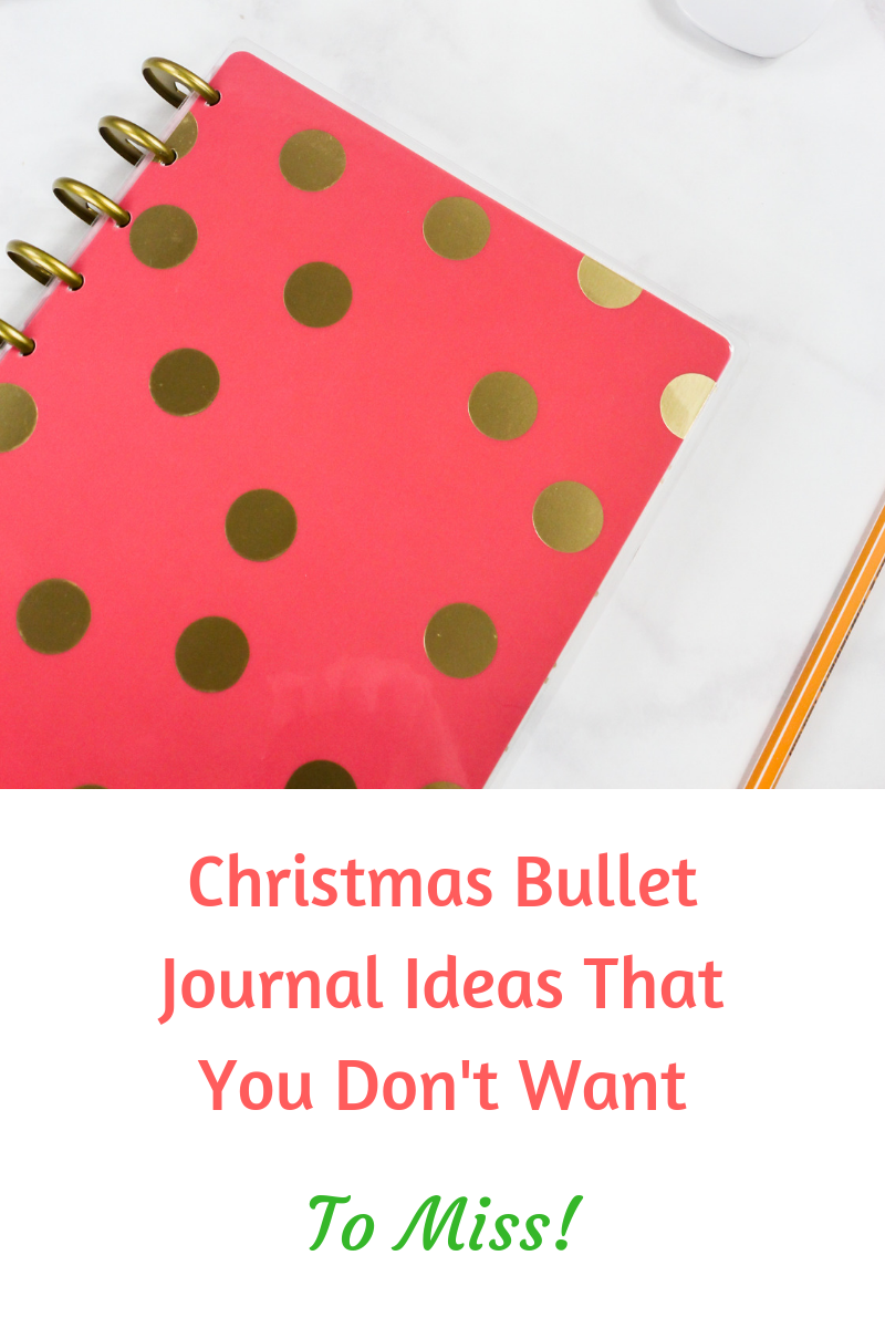 Christmas Bullet Journal Ideas That You Don't Want to Miss Blog.png