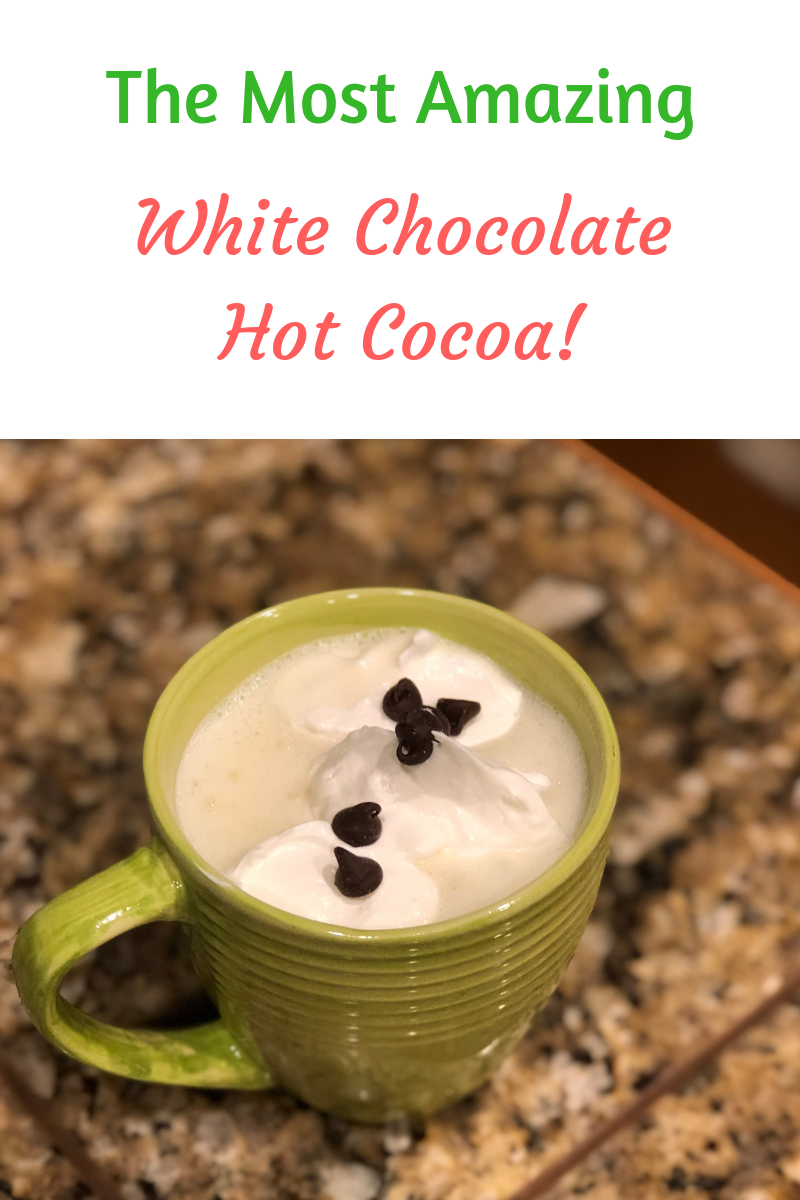 The Most Amazing White Chocolate Hot Cocoa! - blog.png