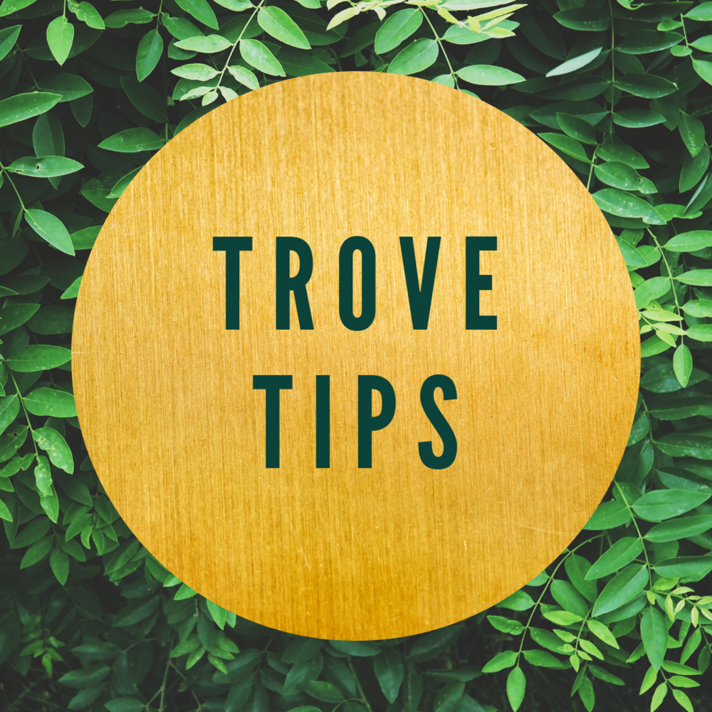 Tips and tricks from our instagram @intothetrove