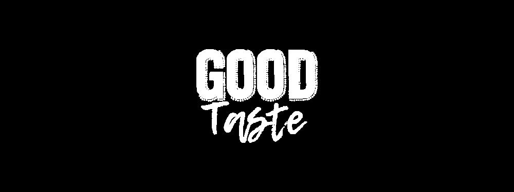 Good Taste.png