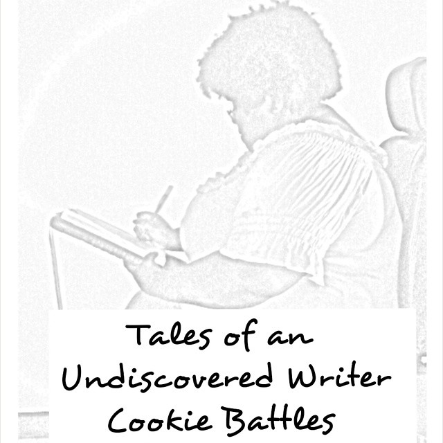 Tales of an Undiscovered Writer by Cookie Battles (E-Book) $1.99