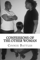Once going by pen name, Cookie Battles, Cherlnell Lane penned a non-fiction story titled 'Penetrating Innocence' in this collection of stories.   Confessions of The Other Woman: Works From a Different Perspective  written by Cookie Battles $5