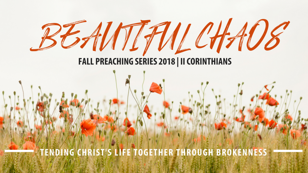 sermon series - Beautiful Chaos