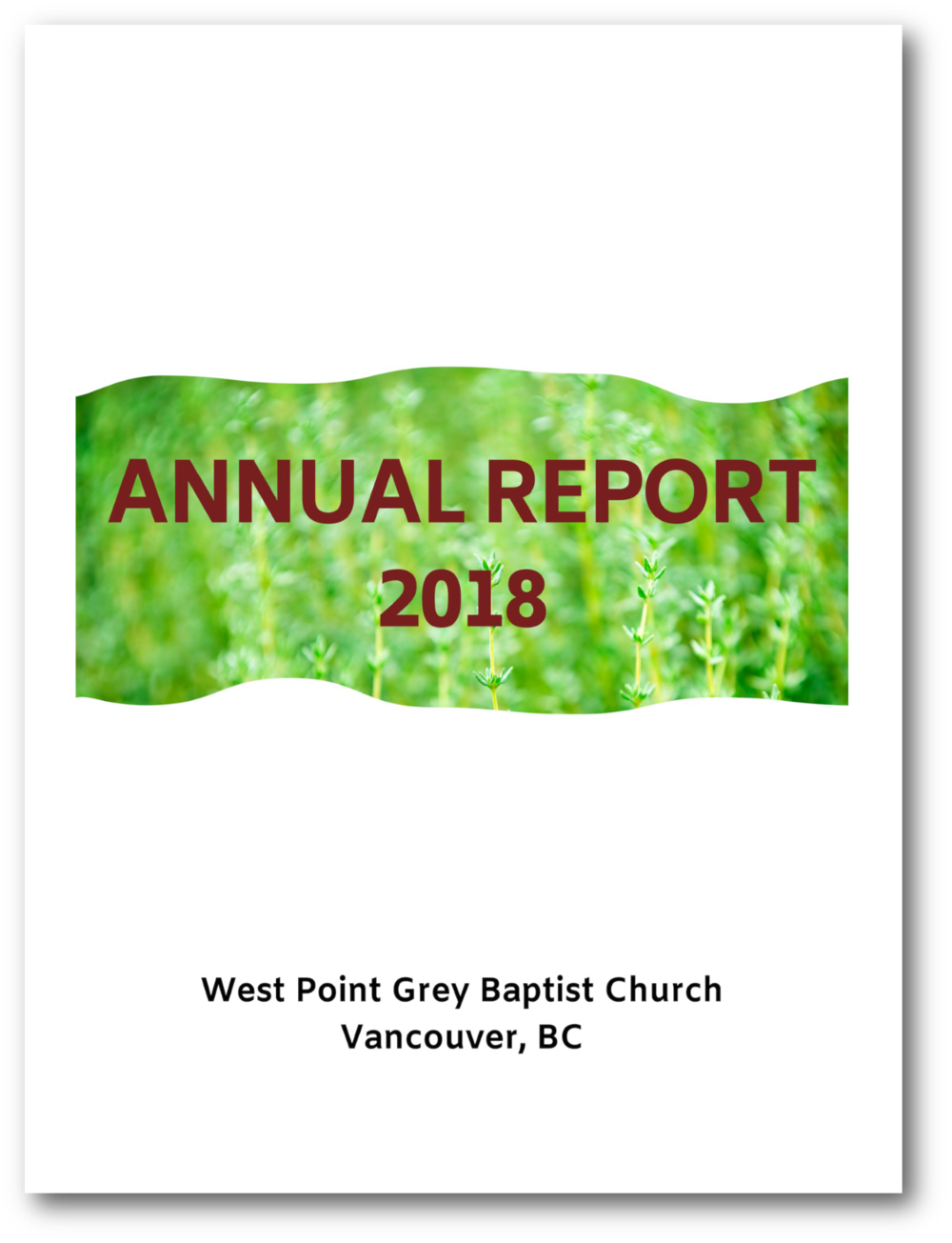 West Point Grey Baptist Church Annual Report 2018