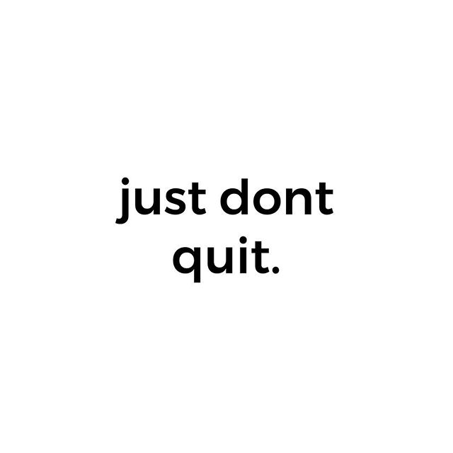 Doesn't matter if you go slow, have a set back or make a few mistakes. Just #dontquit. #bodyfitsd #littleitalysd . . . . #sdfitness #sandiegofitness #getfit #sdpersonaltrainers #trainhard #keepgoing #getmoving #livefit