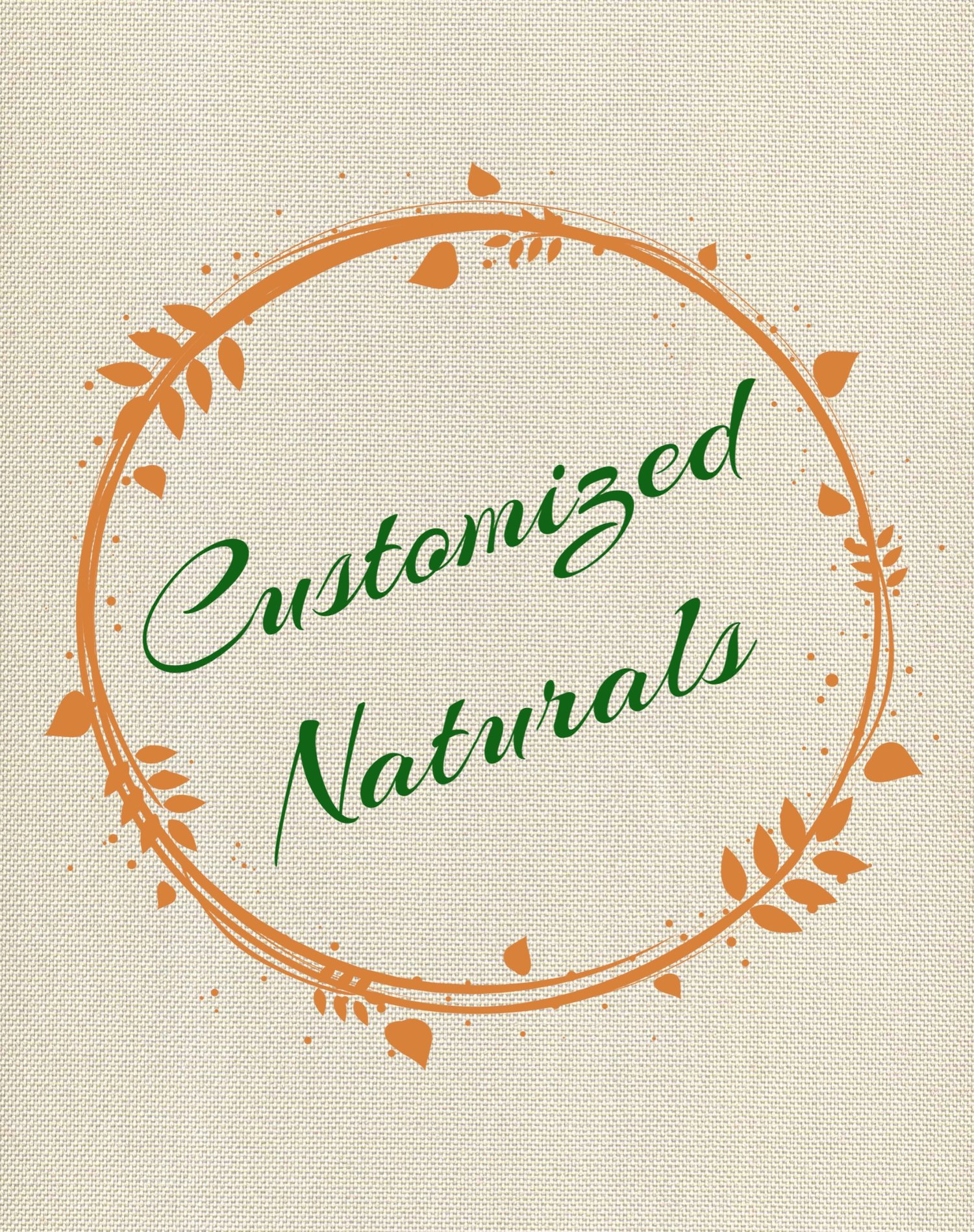 Customized Naturals