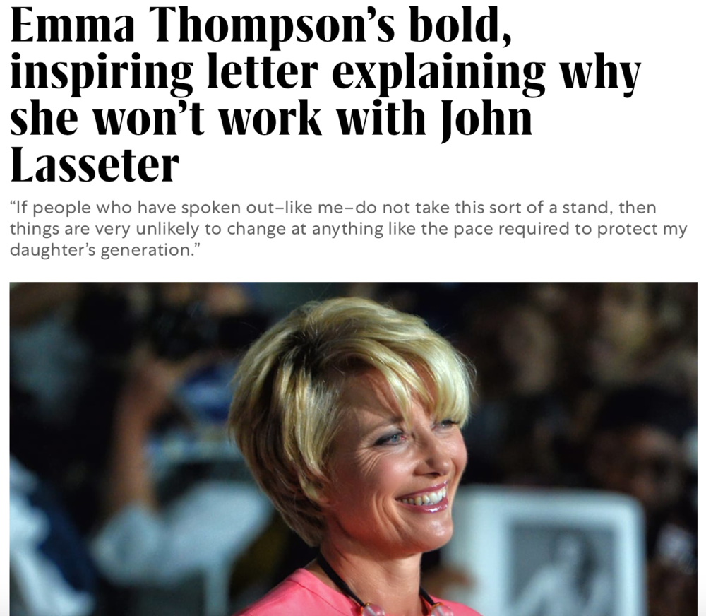 """Emma Thompson on why she won't work with John Lasseter"" via Fast Company"