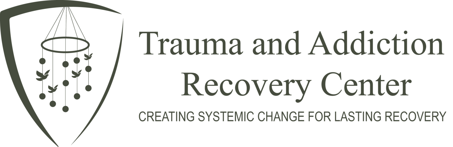 Trauma and Addiction Recovery Center