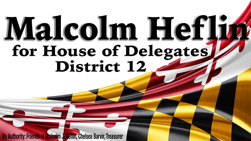 Malcolm J Heflin for House of Delegates