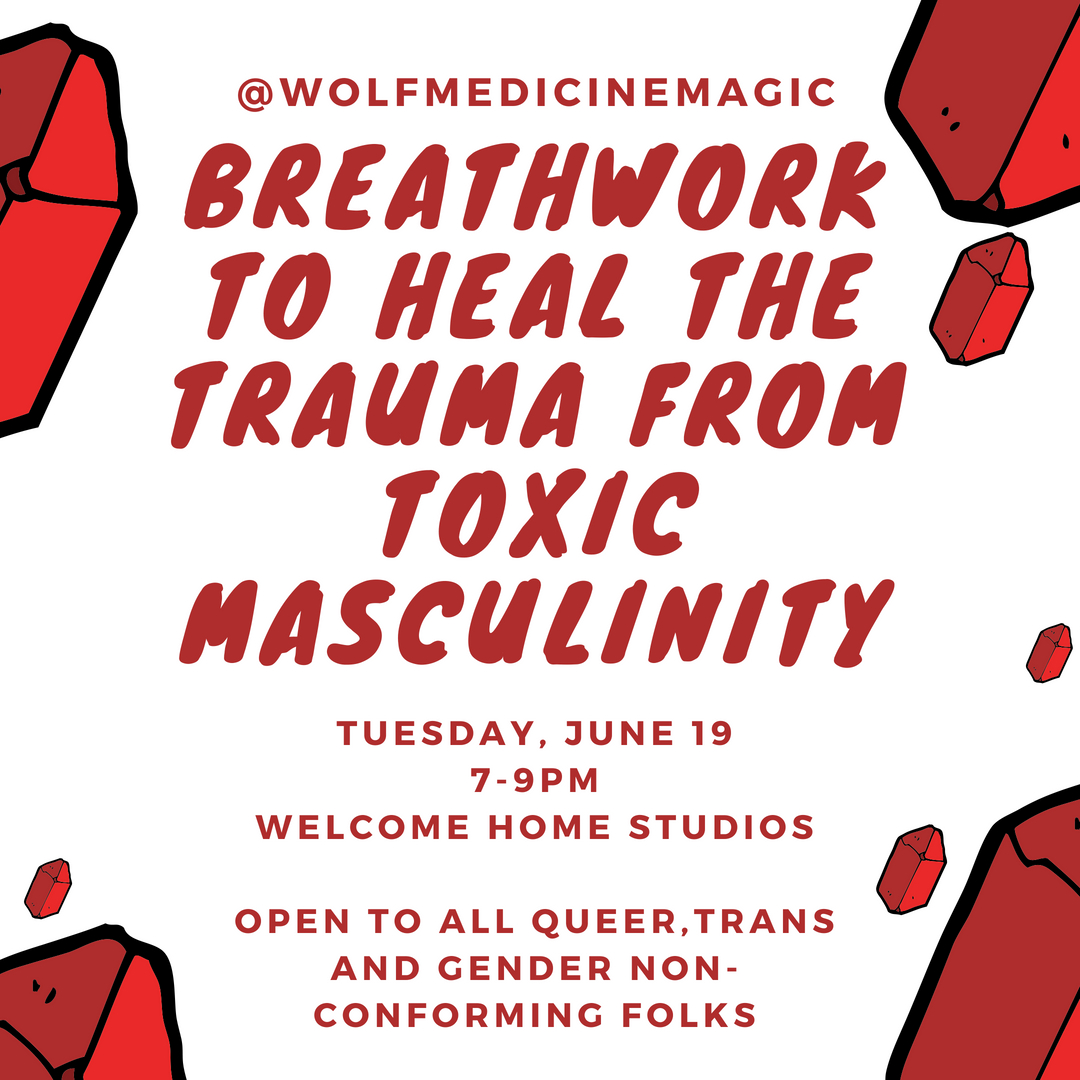 Breathwork to Heal the Trauma from Toxic Masculinity — Wolf