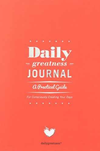 The Dailygreatness Journal