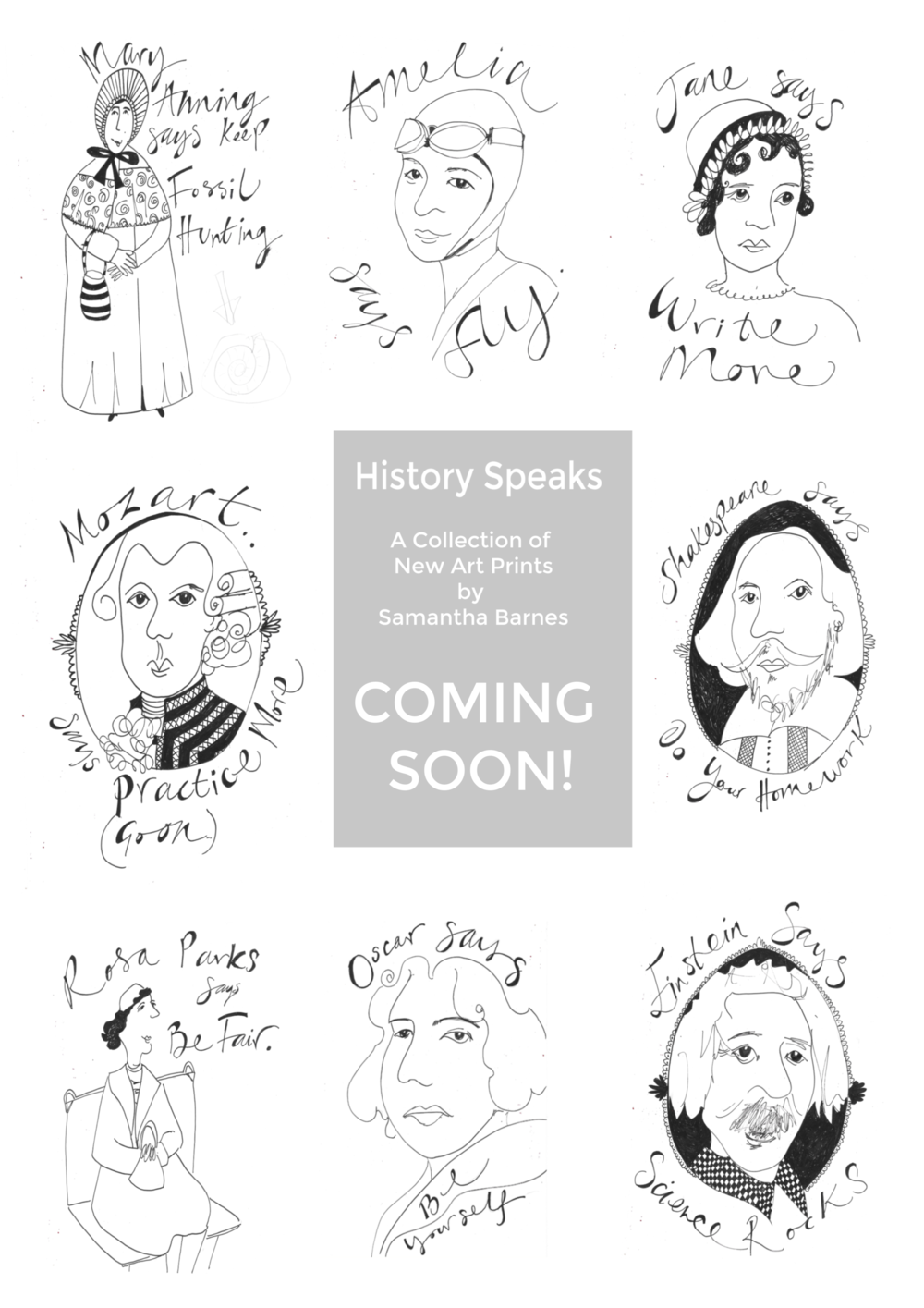 History Speaks.  Brilliant Messages From Brilliant People by Samantha Barnes Artist