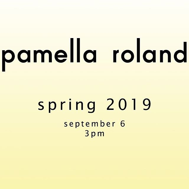 Today's the day! Join us live on @instagram  for all things #pamellaroland SS19 ! #nyfw