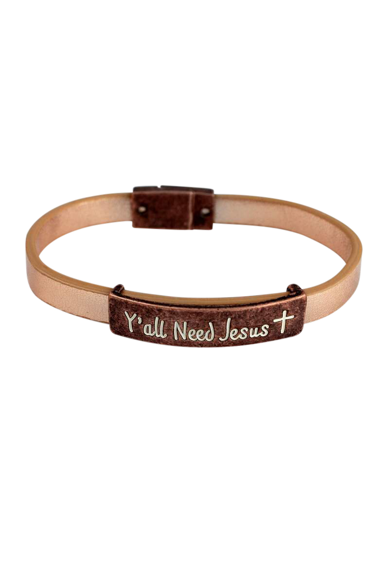 Ya'll Need Jesus Bracelet