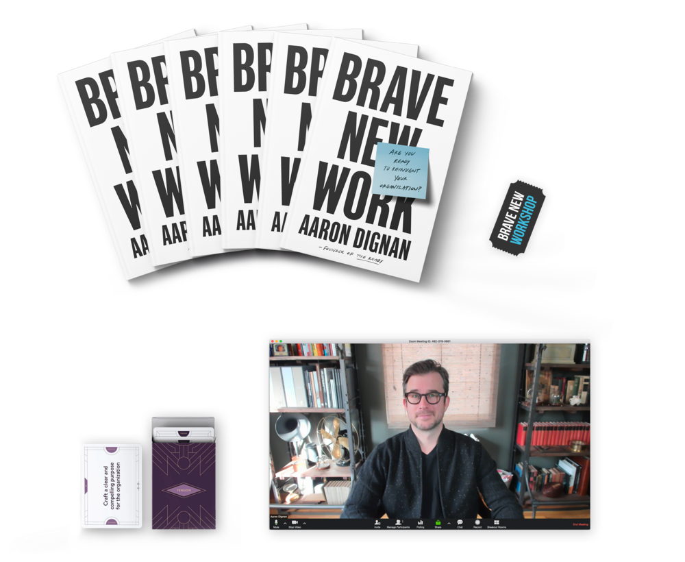 Bravest: Fifty Copies - Pre-order fifty (or more) copies of the book from 800ceoread.com and you'll receive your own professionally printed set of the Tension & Practice cards, admission to the Brave New Workshop, and a one-hour private video conference with author Aaron Dignan. Talk about org design, have him deliver a keynote address to your staff, or start working with you and your team—it's completely up to you. To redeem this offer, simply upload your pre-order receipt using the form below.