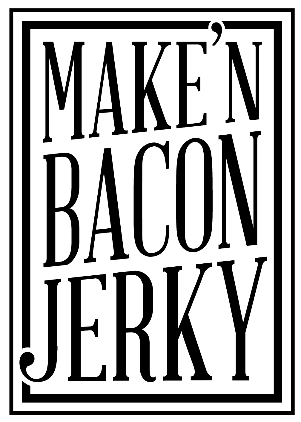 Make'n Bacon Jerky