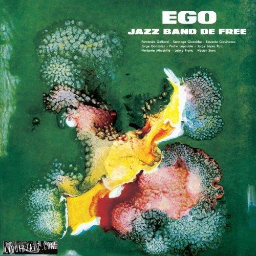 FERNANDO GELBARD & POCHO LAPOUBLE, Ego Jazz Band de Free
